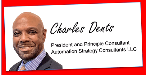 Charles Dents, President, Automation Strategy Consultants